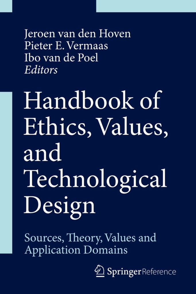 handbook of ethics, values and technological design