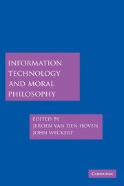 Book Cover: Information Technology & Moral Philosophy (2008)